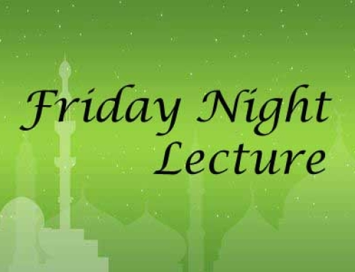 "Friday Night Lecture ""Hadith of Sincerity"""