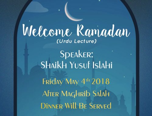 "Friday Night Lecture ""Welcome Ramadan"""